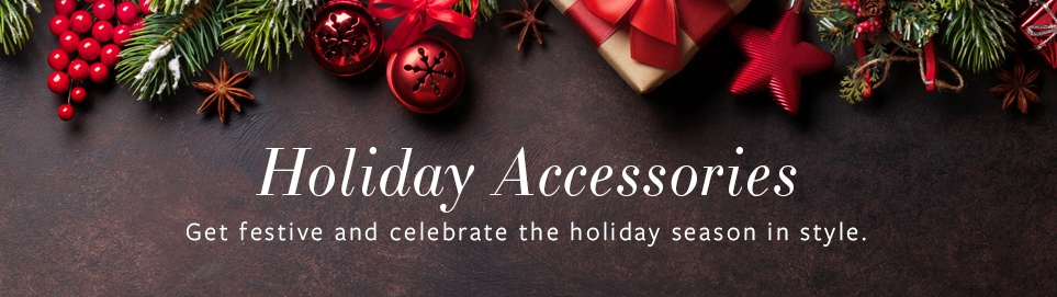 Holiday Accessories